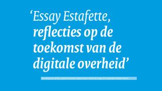 Reflecties op de toekomst van de digitale overheid