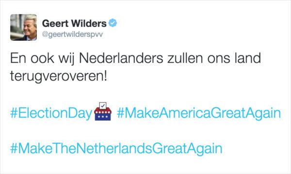 "Geert Wilders predicts to ""win back the Netherlands""."