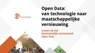 Open Data: van technologie naar maatschappelijke vernieuwing