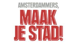 Amsterdammers, maak je stad!