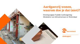 Publicatie 'Aardgasvrij wonen, waarom doe je dat (niet)?'