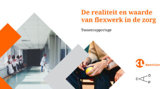 Publicatie 'De realiteit en waarde van flexwerk in de zorg'